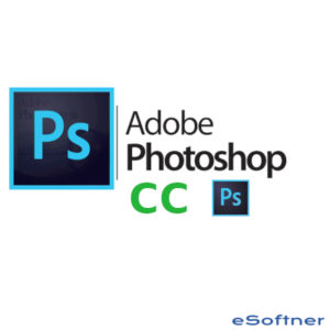 Download Adobe Photoshop CC All Versions