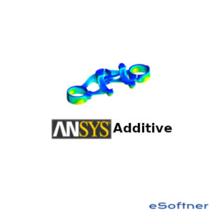 ANSYS Additive Suite | Download - eSoftner
