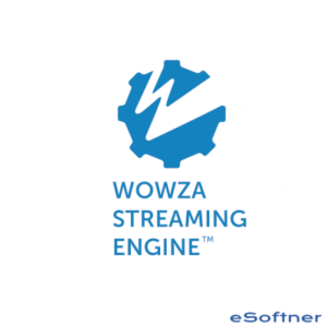 Wowza Streaming Engine